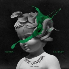Lil Baby X Gunna - Drip Too Hard